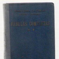 Libros de segunda mano: NUMULITE L0400 FÁBULAS COMPLETAS ESOPO FEDRO LA FONTAINE IRIARTE Y SAMANIEGO TOMO 2. Lote 135439170