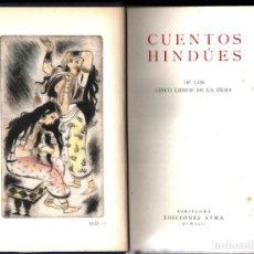 Libros de segunda mano: CUENTOS HINDÚES DE LOS CINCO LIBROS DE LA INDIA (AYMÁ, 1942). Lote 135596770