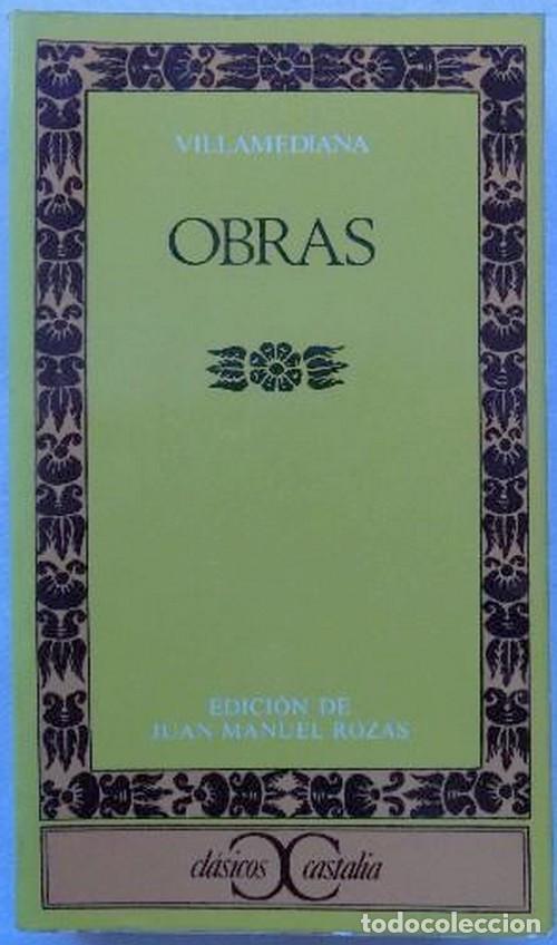 VILLAMEDIANA.OBRAS.CLASICOS CASTALIA.EDITA CASTALIA.(1980) (Libros de Segunda Mano (posteriores a 1936) - Literatura - Narrativa - Clásicos)
