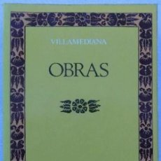 Libros de segunda mano: VILLAMEDIANA.OBRAS.CLASICOS CASTALIA.EDITA CASTALIA.(1980). Lote 135780894