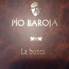Libros de segunda mano: LA BUSCA. PÍO BAROJA. NARRATIVA COMPLETA PÍO BAROJA. ILUSTRADO POR RICARDO BAROJA. AÑO 2005. TAPA EN. Lote 135911326