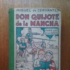 Libros de segunda mano: DON QUIJOTE DE LA MANCHA PARA USO DE LOS NIÑOS, MIGUEL DE CERVANTES LIBRERIA EDITORIAL HERNANDO 1941. Lote 135916978