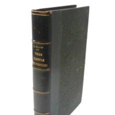 Libros de segunda mano: 1930 - BERNARD SHAW: TRES COMEDIAS PARA PURITANOS - MADRID, M. AGUILAR - ENCUADERNACIÓN - TEATRO. Lote 136072186
