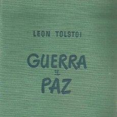 Libros de segunda mano: GUERRA Y PAZ. LEON TOLSTOI. Lote 136173170