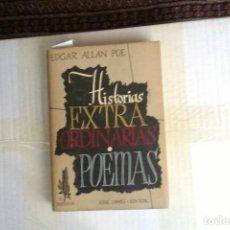 Libros de segunda mano: HISTORIA EXTRAORDINARIAS. POEMAS, EDGAR ALLAN POE. Lote 136207598