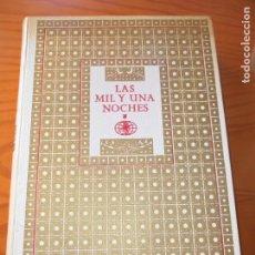 Libros de segunda mano: LAS MIL Y UNA NOCHES - TOMO LUJO I- EDICIONES NAUTA 1964- ILUSTRA: NARRO .-. Lote 136343578