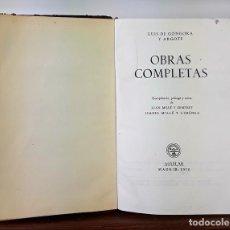 Libros de segunda mano: OBRAS COMPLETAS. LUÍS GÓNGORA. EDIC. AGUILAR. MADRID. 1956.. Lote 137709670