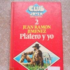 Libros de segunda mano: JUAN RAMÓN JIMÉNEZ PLATERO Y YO. Lote 137908714