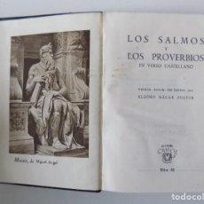 Libros de segunda mano: LIBRERIA GHOTICA. LOS SALMOS Y LOS PROVERVIOS EN VERSO CASTELLANO.1944. CRISOL 62. Lote 138243346