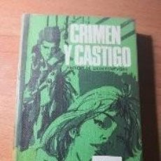 Libros de segunda mano: DOSTOIEVSKI CRIMEN Y CASTIGO. Lote 138681510