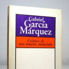 Libros de segunda mano: CRÓNICA DE UNA MUERTE ANUNCIADA (13ª EDICIÓN, 1983), DE GABRIEL GARCÍA MÁRQUEZ, EDITORIAL BRUGUERA.. Lote 138735482