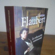 Libros de segunda mano: GUSTAVE FLAUBERT: LA EDUCACIÓN SENTIMENTAL. ALIANZA EDITORIAL.. Lote 139191010