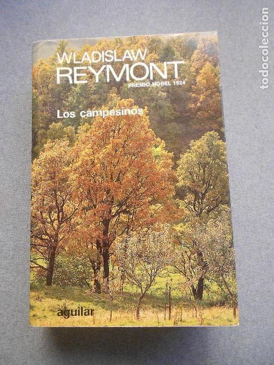 LOS CAMPESINOS. WLADISLAW REYMONT (Libros de Segunda Mano (posteriores a 1936) - Literatura - Narrativa - Clásicos)