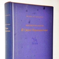 Libros de segunda mano: DON QUIJOTE DE LA MANCHA. EL QUIJOTE HISPANOAMERICANO. Lote 139367182