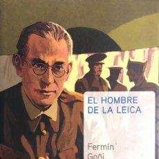 Libros de segunda mano: FERMÍN GOÑI. EL HOMBRE DE LA LEICA. MADRID, 2005.. Lote 139623322