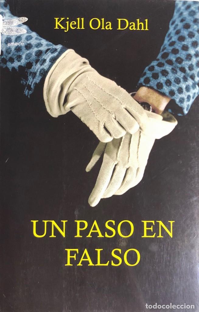KJELL OLA DAHL. UN PASO EN FALSO. BARCELONA, 2010. (Libros de Segunda Mano (posteriores a 1936) - Literatura - Narrativa - Clásicos)