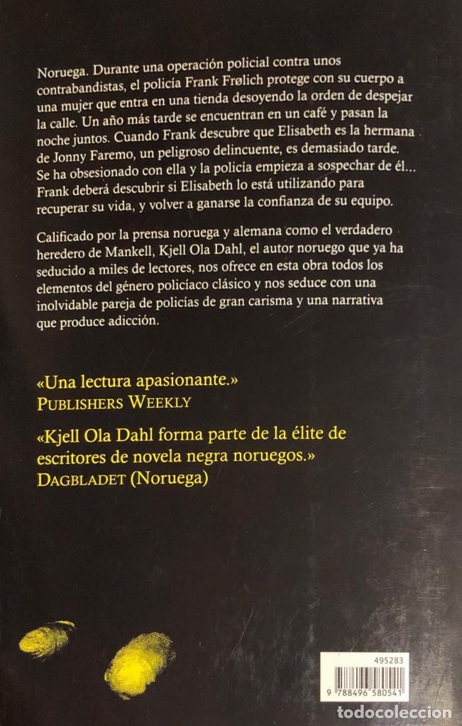 Libros de segunda mano: KJELL OLA DAHL. Un paso en falso. Barcelona, 2010. - Foto 2 - 139654234