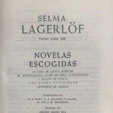Libros de segunda mano: SELMA LAGERLÖF. NOVELAS ESCOGIDAS. MADRID, 1967.. Lote 139694082