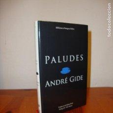 Libros de segunda mano: PALUDES - ANDRÉ GIDE - BIB. POMPEU FABRA, TRAD. NÚRIA PETIT, RAR. Lote 139723618