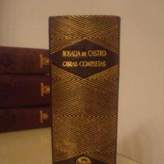 Libros de segunda mano: ROSALÍA DE CASTRO. OBRAS COMPLETAS. AGUILAR. PRIMERA EDICIÓN.. Lote 139879494