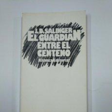 Libros de segunda mano: EL GUARDIAN ENTRE EL CENTENO. J.D. SALINGER. ALIANZA EDITORIAL. Nº 689. TDK13. Lote 139949282