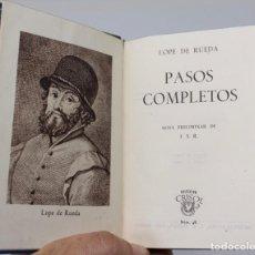 Livros em segunda mão: PASOS COMPLETOS- LOPE DE RUEDA -AGUILAR, COLECCION CRISOL Nº 48, 1944. Lote 140110150