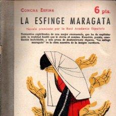 Libros de segunda mano: CONCHA ESPINA : LA ESFINGE MARAGATA (NOVELAS Y CUENTOS, 1955). Lote 140298950