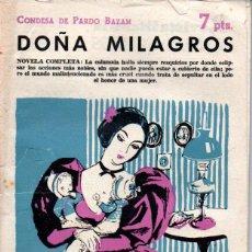 Libros de segunda mano: CONDESA DE PARDO BAZÁN : DOÑA MILAGROS (NOVELAS Y CUENTOS, 1959). Lote 140300214