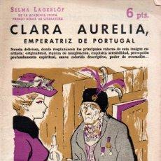 Libros de segunda mano: SELMA LAGERLOF : MARÍA AURELIA EMPERATRIZ DE PORTUGAL (NOVELAS Y CUENTOS, 1959). Lote 140300718