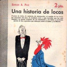 Libros de segunda mano: EDGAR ALLAN POE : UNA HISTORIA DE LOCOS (NOVELAS Y CUENTOS, 1955). Lote 140303262