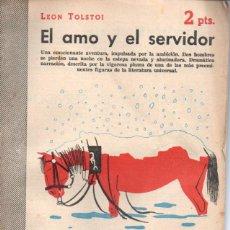 Libros de segunda mano: LEON TOLSTOI : EL AMO Y EL SERVIDOR (NOVELAS Y CUENTOS, 1954). Lote 140304330