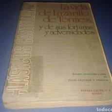 Libros de segunda mano: LA VIDA DEL LAZARILLO DE TORMES, Y DE SUS FORTUNAS Y ADVERSIDADES. ESPASA-CALPE,S.A. MADRID 1976. Lote 140343798