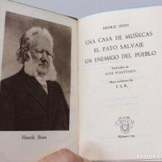 Livros em segunda mão: UNA CASA DE MUÑECAS,EL PATO SALVAJE.....HENRIK IBSEN -AGUILAR, COLECCION CRISOL Nº129, 1945. Lote 140394210