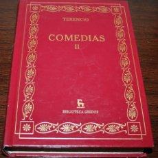 Libros de segunda mano: TERENCIO - COMEDIAS II - BIBLIOTECA GREDOS - 2007. Lote 140478006