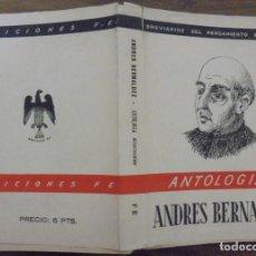 Libros de segunda mano: ANTOLOGIA ANDRES BERNALDEZ BREVARIOS DEL PENSAMIENTO ESPAÑOL. EDICIONES FE MCMXLV (1945) . Lote 140539990