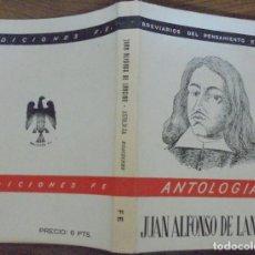 Libros de segunda mano: ANTOLOGIA JUAN ALFONSO DE LANCHA BREVARIOS DEL PENSAMIENTO ESPAÑOL. EDICIONES FE MCMXLV (1945). Lote 140540158