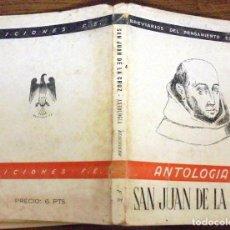 Libros de segunda mano: ANTOLOGIA SAN JUAN DE LA CRUZ BREVARIOS DEL PENSAMIENTO ESPAÑOL. EDICIONES FE MCMXLII (1942). Lote 140540894