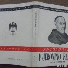 Libros de segunda mano: ANTOLOGIA P. JERONIMO FEIJOO TOMO SEGUNDO BREVARIOS DEL PENSAMIENTO ESPAÑOL. EDICIONES FE MCMXLII . Lote 140541018