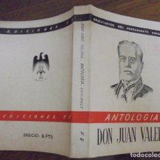 Libros de segunda mano: ANTOLOGIA DON JUAN VALERA BREVARIOS DEL PENSAMIENTO ESPAÑOL. EDICIONES FE MCMXLIV (1944) . Lote 140541258