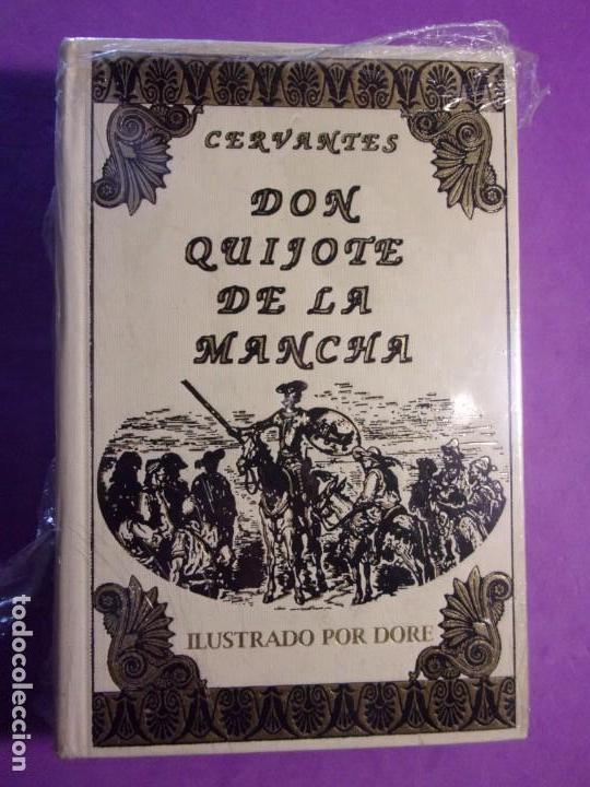DON QUIJOTE DE LA MANCHA / CERVANTES / ILUSTRADO POR DORE / PRECINTADO (Libros de Segunda Mano (posteriores a 1936) - Literatura - Narrativa - Clásicos)
