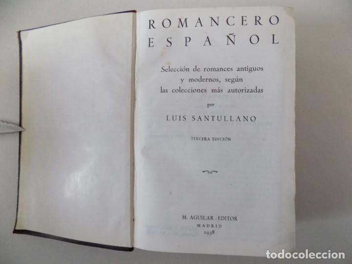 Libros de segunda mano: LIBRERIA GHOTICA. LUJOSA EDICIÓN AGUILAR DEL ROMANCERO ESPAÑOL.1938. PRIMERA EDICIÓN. - Foto 3 - 140591702