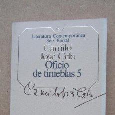 Libros de segunda mano: OFICIO DE TINIEBLAS, 5 CAMILO JOSÉ CELA LITERATURA CONTEMPORÁNEA SEIX BARRAL. Lote 140608102