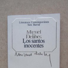 Libros de segunda mano: LOS SANTOS INOCENTES MIGUEL DELIBES LITERATURA CONTEMPORÁNEA SEIX BARRAL. Lote 140611778