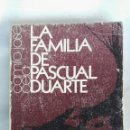 Libros de segunda mano: LA FAMILIA DE PASCUAL DUARTE. Lote 140659616