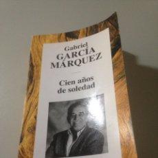 Libros de segunda mano: CIEN AÑOS DE SOLEDAD - GABRIEL GARCÍA MARQUEZ. Lote 140796085
