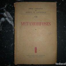 Libros de segunda mano: METAMORFOSES MATHEUS DE ALBUQUERQUE 1954 RIO DE JANEIRO DEDICADO A R.CANSINOS ASSENS . Lote 141598750