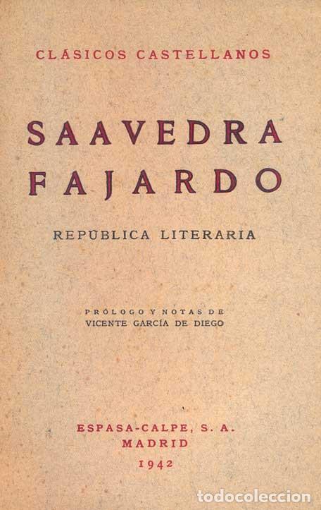 SAAVEDRA FAJARDO - REPÚBLICA LITERARIA (Libros de Segunda Mano (posteriores a 1936) - Literatura - Narrativa - Clásicos)
