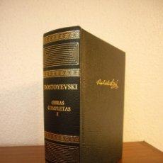 Libros de segunda mano: DOSTOYEVSKI: OBRAS COMPLETAS, I (AGUILAR, 2004) EXCELENTE ESTADO. Lote 141701310