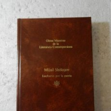 Livres d'occasion: LUCHARON POR LA PATRIA - MIJAIL SHÓLOJOV- O. M. DE LA LITERATURA CONTEMPORÁNEA SEIX BARRAL Nº 75. Lote 141838382