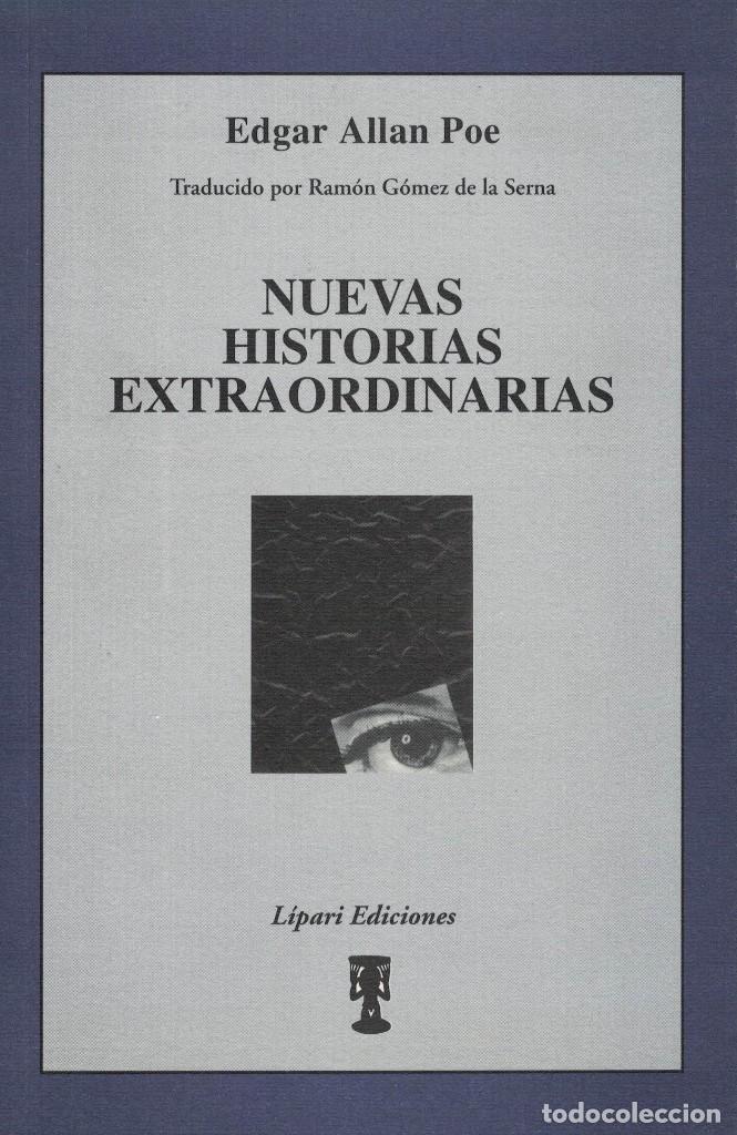 EDGAR ALLAN POE, NUEVAS HISTORIAS EXTRAORDINARIAS (Libros de Segunda Mano (posteriores a 1936) - Literatura - Narrativa - Clásicos)